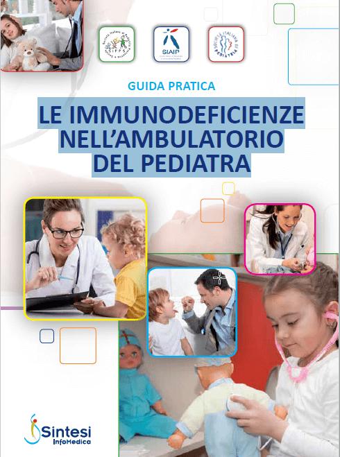 Guida Pratica – Le Immunodeficienze Nell'Ambulatorio Del Pediatra