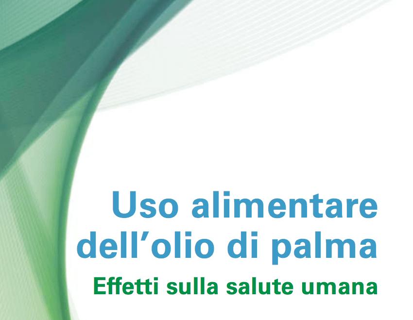 Uso alimentare dell'olio di palma – Effetti sulla salute umana