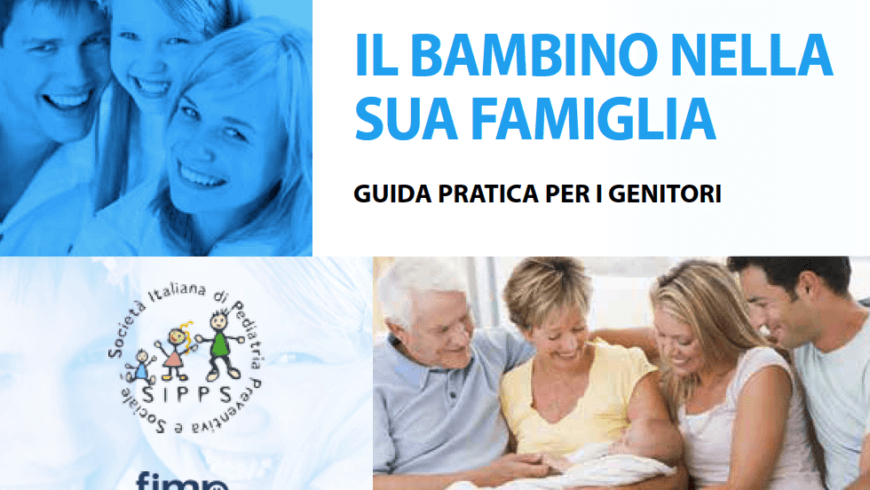 IL BAMBINO NELLA SUA FAMIGLIA – GUIDA PRATICA PER I GENITORI