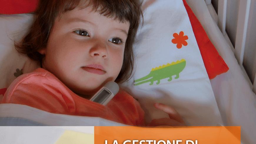 LA GESTIONE DI FEBBRE E DOLORE IN ETÀ PEDIATRICA – Una guida pratica per l'ambulatorio del pediatra
