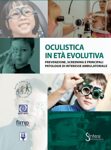 OCULISTICA IN ETÀ EVOLUTIVA PREVENZIONE, SCREENING E PRINCIPALI PATOLOGIE DI INTERESSE AMBULATORIALE